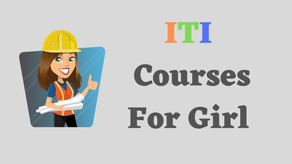 ITI Courses for Girls